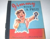 RESERVED FOR JANENE Jimmy Wins a Prize Vintage 1940s Children's Book with Animals by Helen Gale