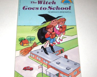 The Witch Goes to School Vintage Scholastic Children's Book Written and Illustrated by Norman Bridwell
