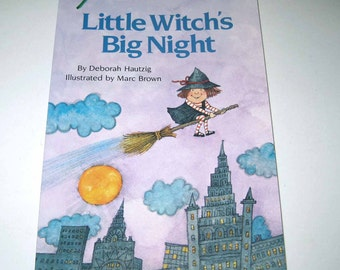 Little Witch's Big Night Vintage 1980s Children's Book by Deborah Hautzig Illustrated by Marc Brown