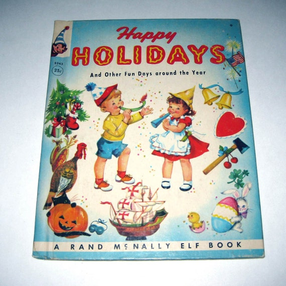 Holiday Entilement: Vintage 1950s Childrens Book Entitled Happy Holidays And Other