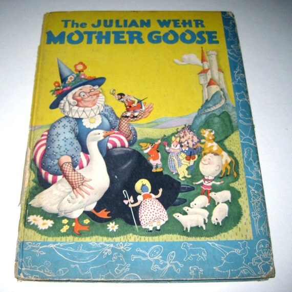 Vintage 1940s Julian Wehr Mother Goose Children's Book
