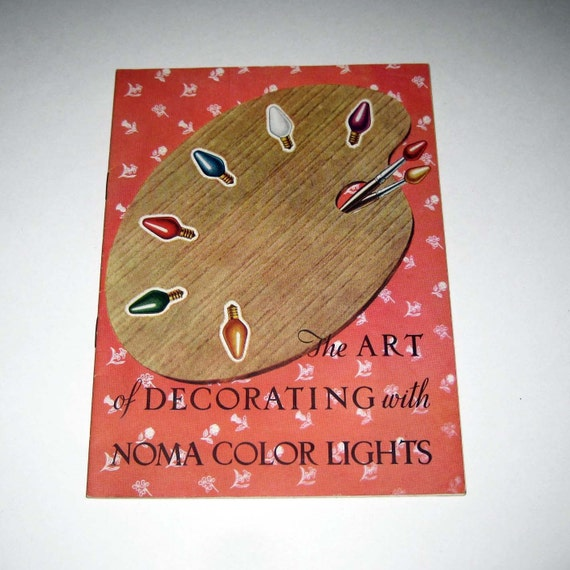 Vintage Noma Christmas Lights Catalog Entitled The Art Of