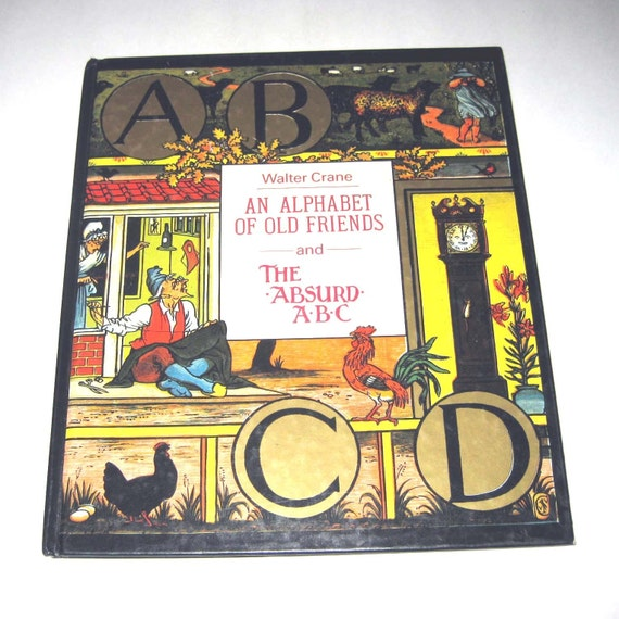 Vintage Reproduction of An Alphabet of Old Friends and The Absurd ABC Children's Book