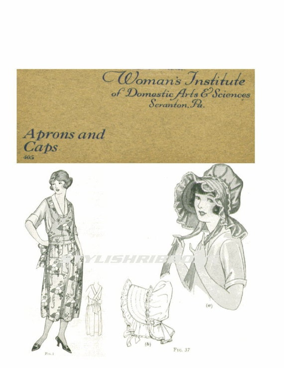 Make 1920's  APRONS BONNETS and CAPS - Vintage 1922 Illustrated Book with Patterns and Instructions for Underwear and Lingerie