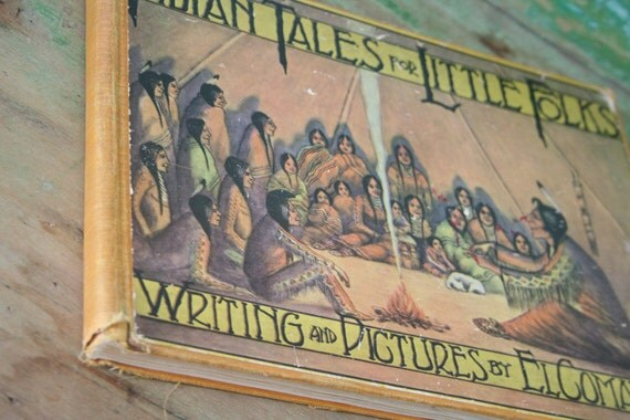 Vintage BOOK Indian Tales for Little Folks - 1928 Edition