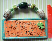 HM ...ProuD To Be An IrisH DanCeR...HanGinG Wall Tile