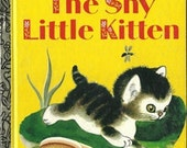 Vintage 1970's The Shy Little Kitten, c.1979  Little Golden Book, Feline, Meow, Illustrated by Gustaf Tenggren, Author Cathleen Schurr 44a