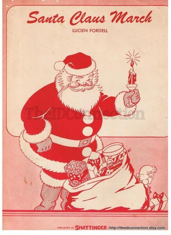 1924 Santa Claus March Sheet Music, by Lucien Fordell, Shattinger, Santa Claus, Bag full of Toys, great for framing, collage, mixed media, s