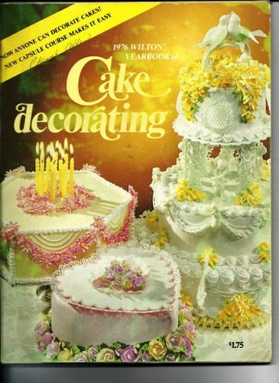 Items similar to 1976 Wilton Cake Decorating Book, the ...