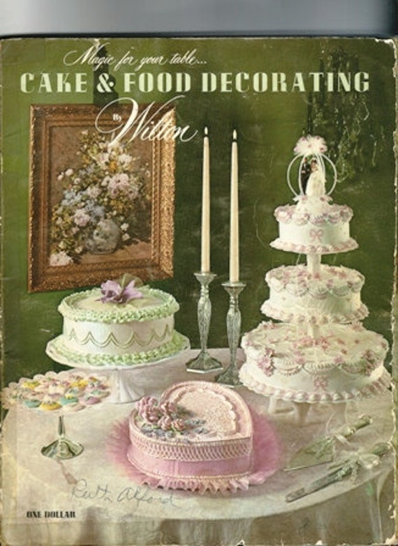Wilton Flower And Cake Design Book : Items similar to 1970 Wilton Cake Decorating Book, the ...