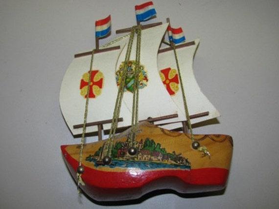Sail Boat nautical 1950's souvenir Holland Wooden Hand Painted Dutch Shoe Sailing Ship  Wind Mill, Dutch Clipper Ship retro 50's European