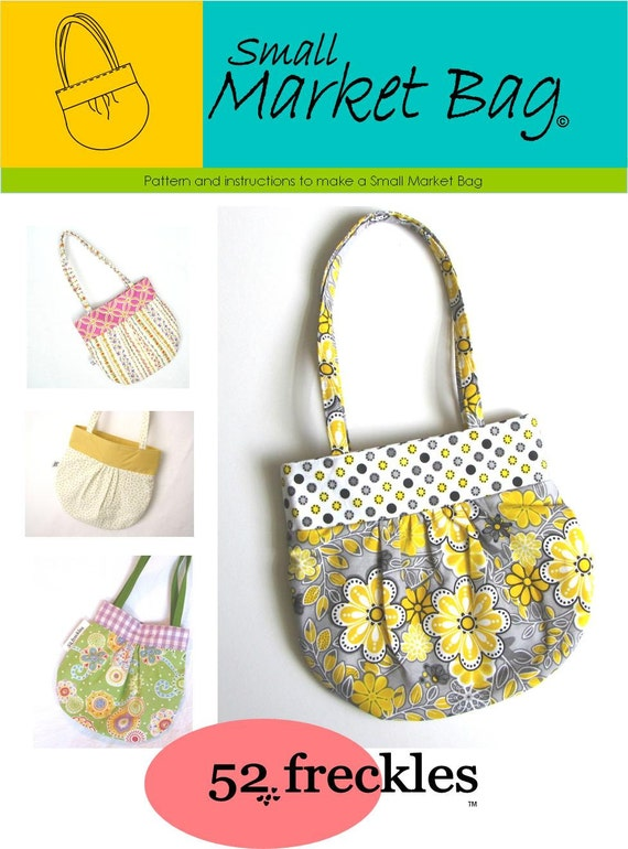 Sewing PATTERN - Small Market Bag .pdf instant download - stash buster, diy  personalized gift,  tween purse