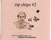 zipchips 2 your very UNOFFICIAL guide to the obama nominations
