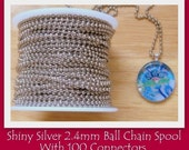 HIGH QUALITY Shiny 2.4mm Silver Ball Chain- 100 Foot Spool plus 100 connectors- Great for Scrabble Tile, Bottle Cap and Glass Pendants