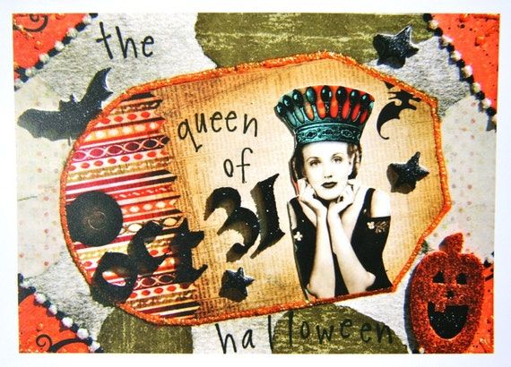 Altered Art Greeting Card, 5X7 Card Print, QUEEN OF HALLOWEEN