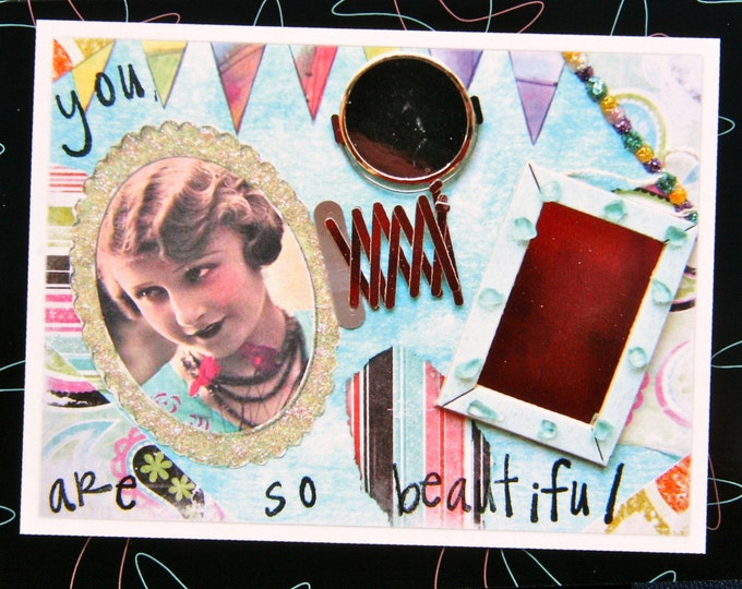 Collage Greeting Card, Size 5 x 7 Card Print, You Are So Beautiful, Message Inside