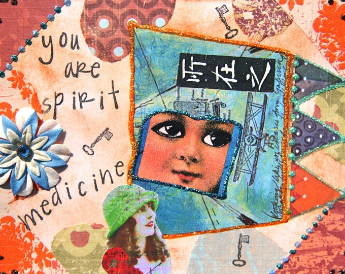 Handmade Altered Art Greeting Card, size 5x7, You are Spirit Medicine, Blank Inside
