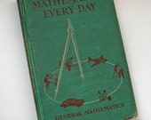Mathematics Every Day Vintage 1953 Ginn and Company Schoolbook