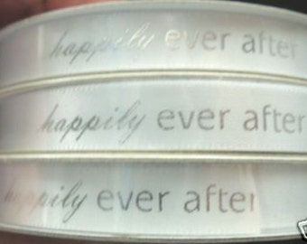 Wedding Ribbon, Happily Ever After, white satin ~ 15 yards per listing