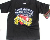 Nwt black toddler tee or infant body suit with wording I cant wait for my first tattoo