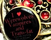 I Heart Werewolves Vampires and Transfat