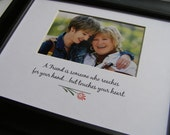 A Friend is someone who reaches ... 8 x 10 Photo Picture Mat Design M24