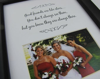 Good Friends Are Like Stars Picture Photo Mat Design M56