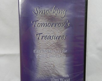 Smocking Tomorrow's Treasures Easy Techniques for English Smocking with Terri Wood DVD Video