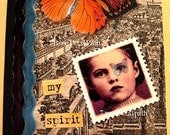 My Spirit is Free, OOAK Mixed Media Journal, ZNE , ECS, CCCOE, ECSST
