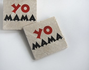Yo Mama coasters (set of 2)