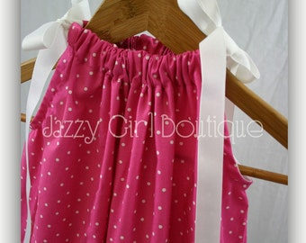 Girls Pillowcase Dress in Hot Pink  with Small White Polka Dots and White Ribbon Ties Sz 6mo to 5 Sz 6, 7, 8 Three Dollars More