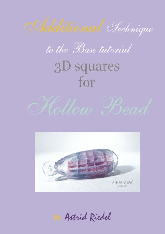 3D squares- Additional technique for Basic Hollow Bead Tutorial-English and german version- By Astrid Riedel