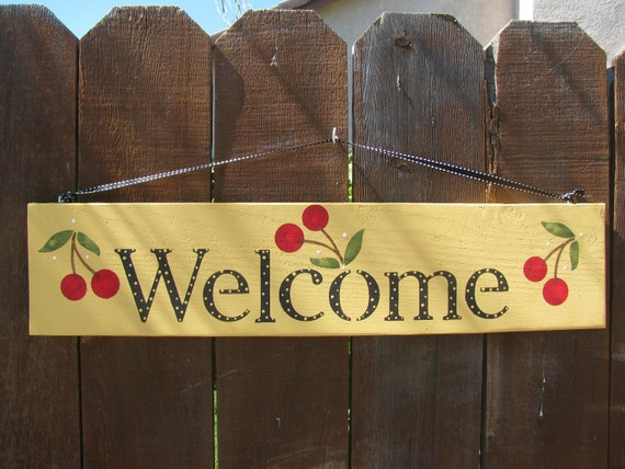 Welcome Cherry Sign