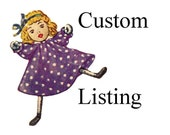 CUSTOM LISTING for Dede