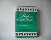 Vintage Cookbook Shaker Cookbook by Caroline Piercy 1953 Cookery Rustic Food Recipes Farmhouse Kitchen