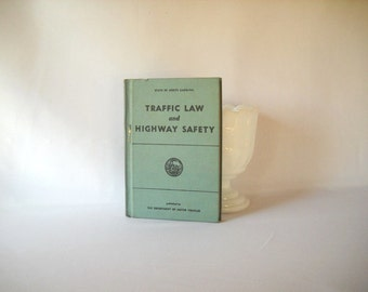 Vintage Book Highway Safety Book Traffic Law North Carolina Motor Vehicle Book Driver's Manual DMV Driving Automotive Memorabilia