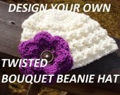 Design Your Own TWISTED BOUQUET BEANIE Hat - UPick Hat Size/Color & One Flower/Motif Color- Great Photo Prop