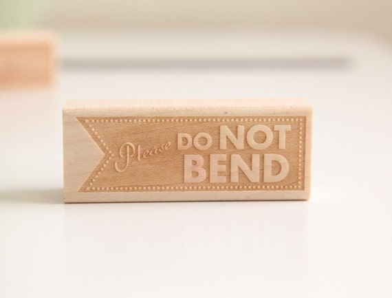 Do Not Bend Rubber Stamp (Wood Mounted), Original Modern Typographic Original Design