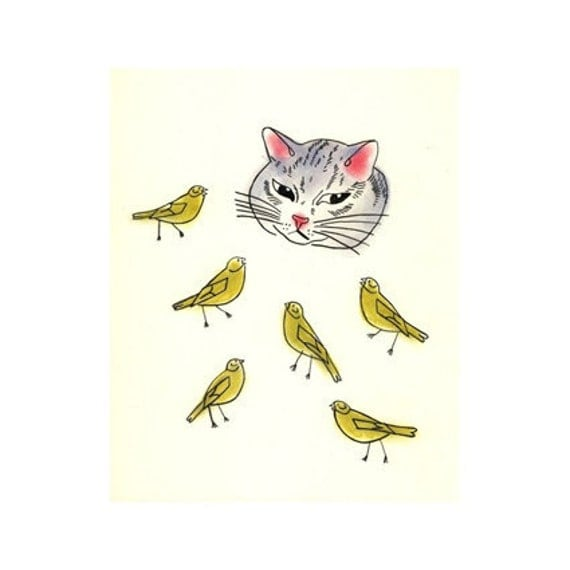 Cat Art - The Cat and the Canaries -  (5.8 X 8.3 art print) - 4 for 3 SALE