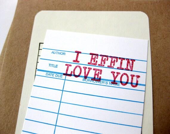 I Effin Love You Card
