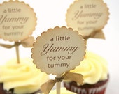 Cupcake Toppers / Food Picks - A Little Yummy For Your Tummy - You Pick Ribbon Color
