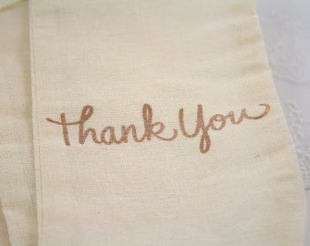 Thank You Muslin Bags / Drawstring Gift Bags - Stamped Vintage Wedding / Birthday / Baby Shower 4x6 OR 5x7