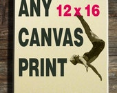 LARGE:ANY 12 x 16  Print on Hiquality Canvas from my shop, Print 30 x 40 cm   (11.8 x 15.75 inch)