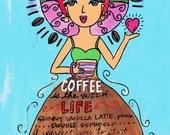 AFFIRMATION PRINT: Coffee...
