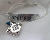 SPOILERS - hand-stamped aluminum bracelet
