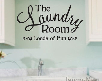 Laundry Room Wall Decal Quote - Loads of Fun Sticker - Vinyl Wall Art Room Decor - HWL104