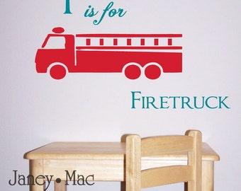 Vinyl Wall Art  - F is for Firetruck -decal sticker