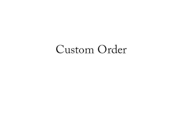 Custom Order for MyriadCreationsByJ