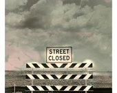 DETOUR, Street Closed, Road Block to Nowhere