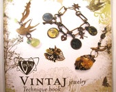 Vintaj Jewelry Technique Booklet - 33 pages Covering 24 Techniques
